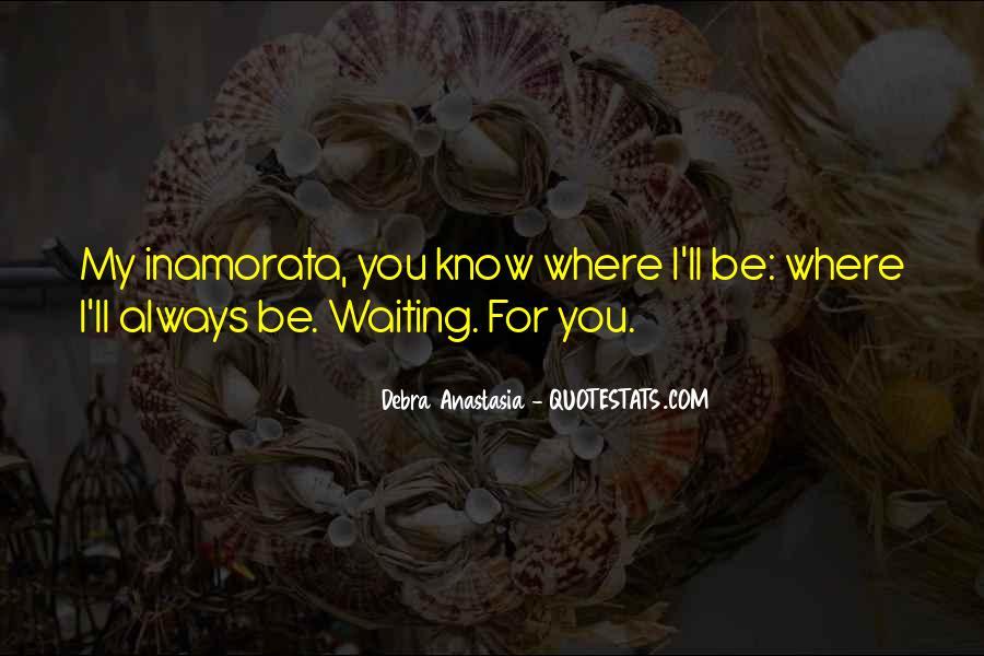 Debra Anastasia Quotes #1298543