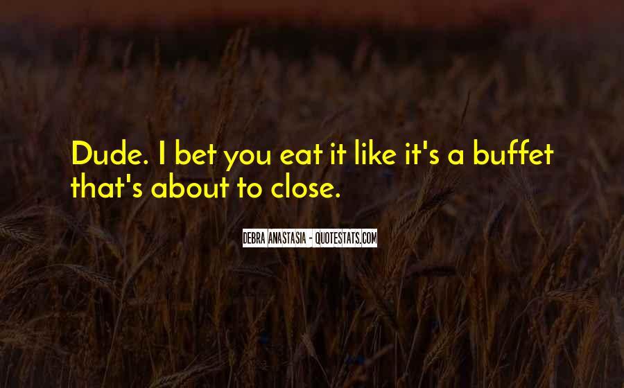 Debra Anastasia Quotes #1320539