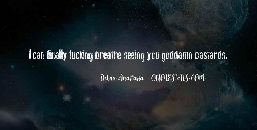 Debra Anastasia Quotes #1320724