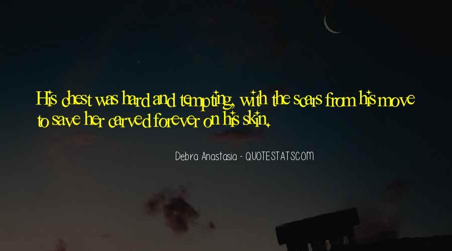 Debra Anastasia Quotes #1348523