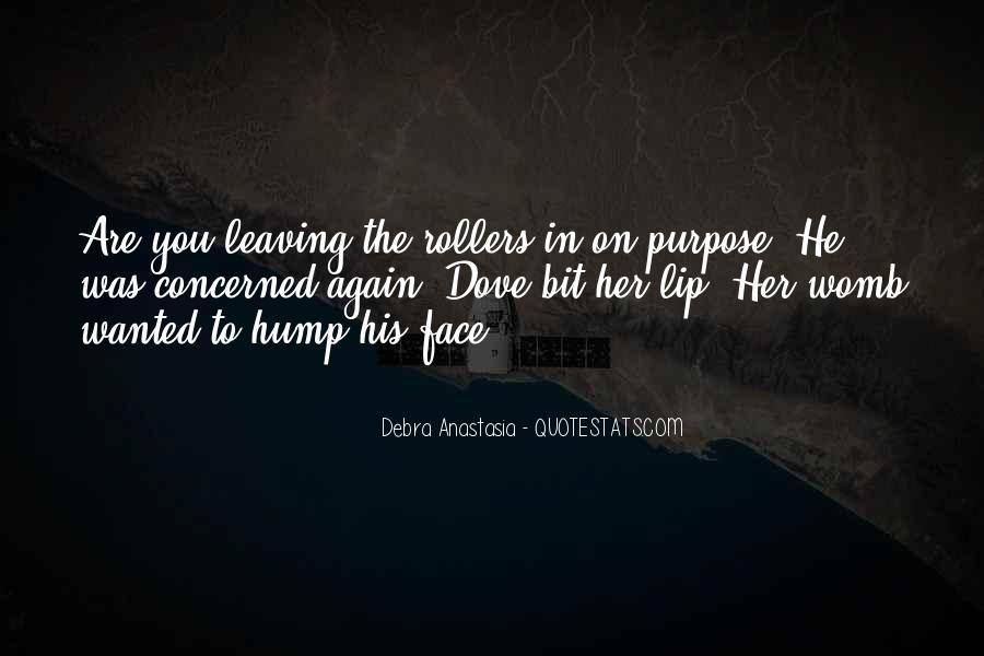 Debra Anastasia Quotes #1372926