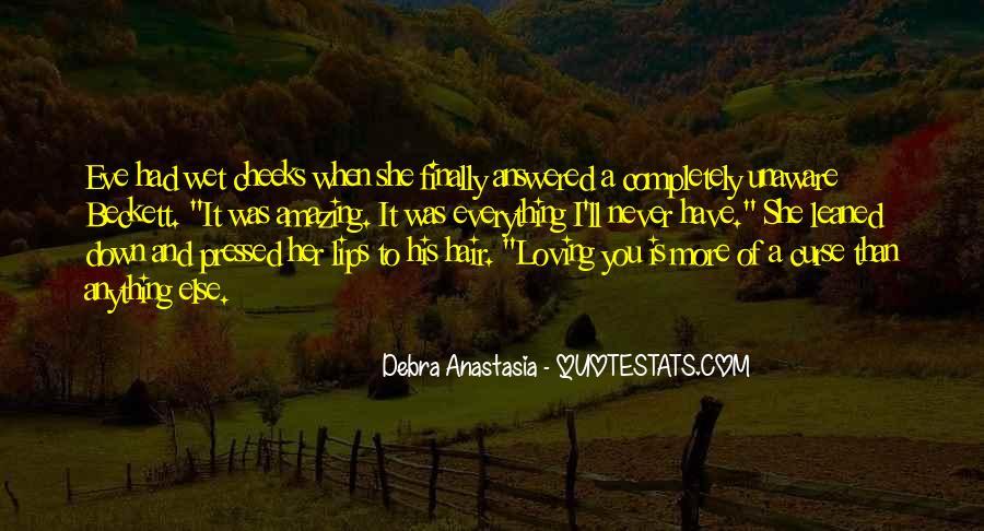 Debra Anastasia Quotes #1432329