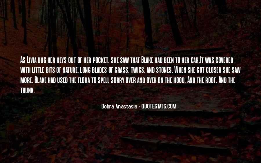 Debra Anastasia Quotes #1500596