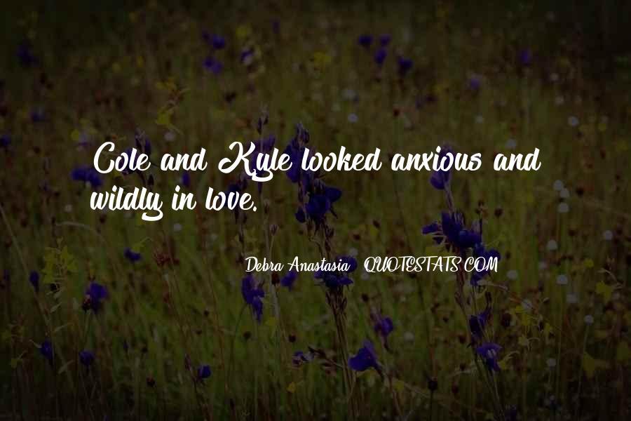 Debra Anastasia Quotes #1519292