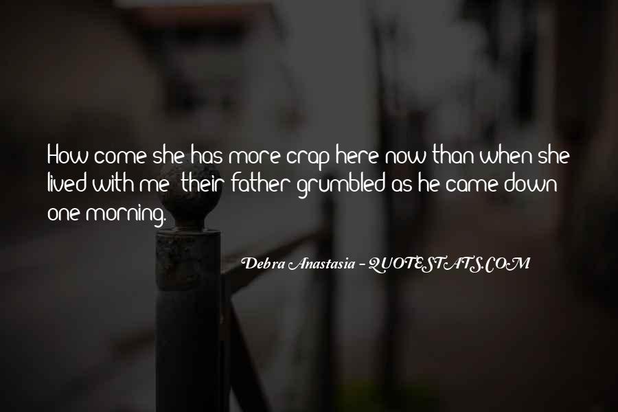 Debra Anastasia Quotes #152870