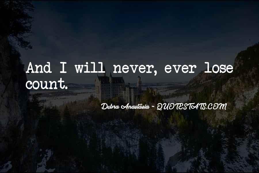 Debra Anastasia Quotes #1547046