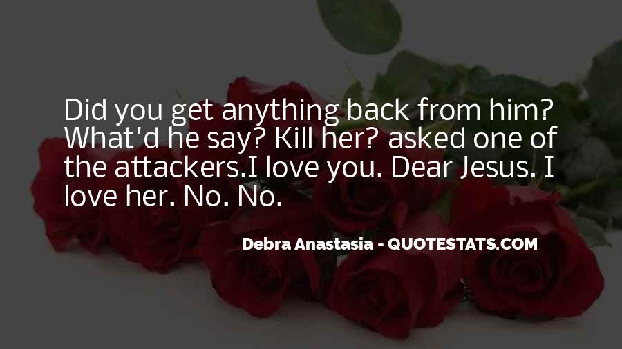 Debra Anastasia Quotes #1712360