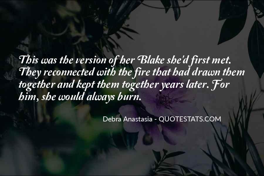 Debra Anastasia Quotes #1738746
