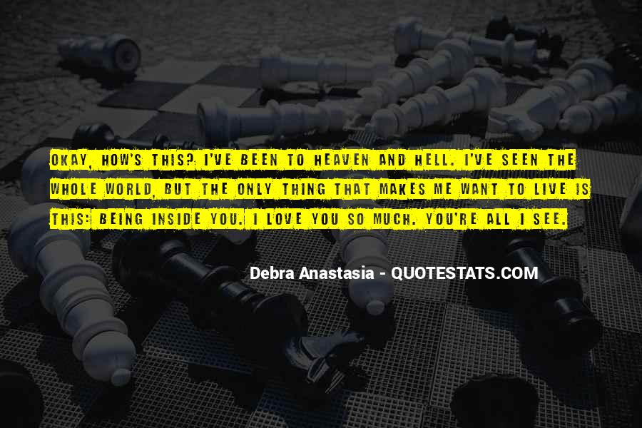 Debra Anastasia Quotes #18337