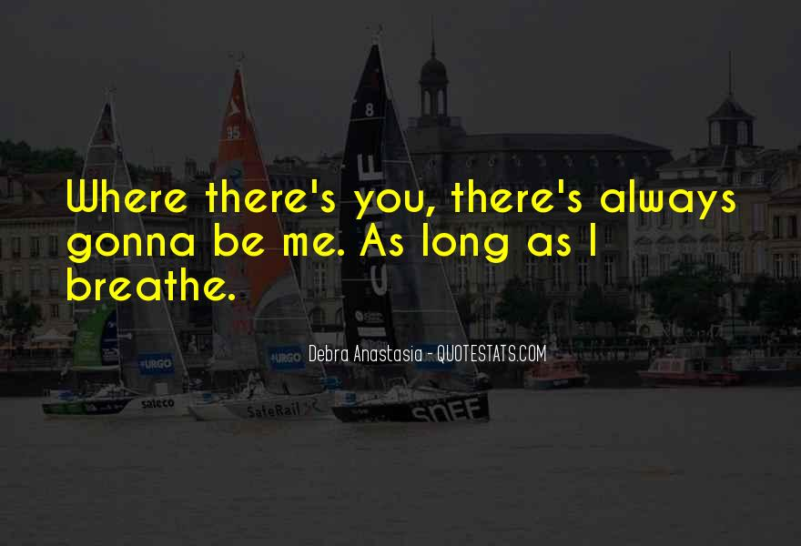 Debra Anastasia Quotes #1856555