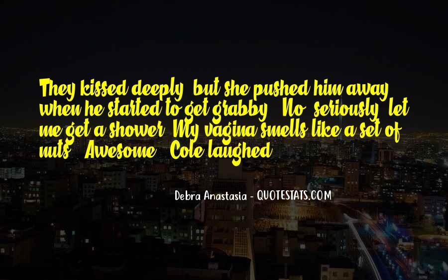 Debra Anastasia Quotes #187039