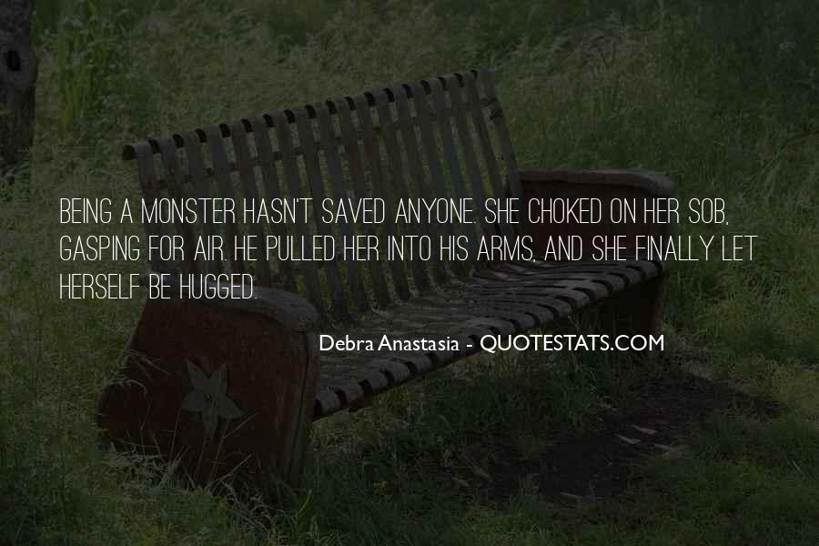Debra Anastasia Quotes #356116
