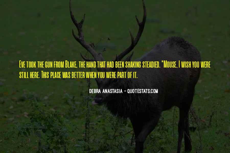 Debra Anastasia Quotes #358543