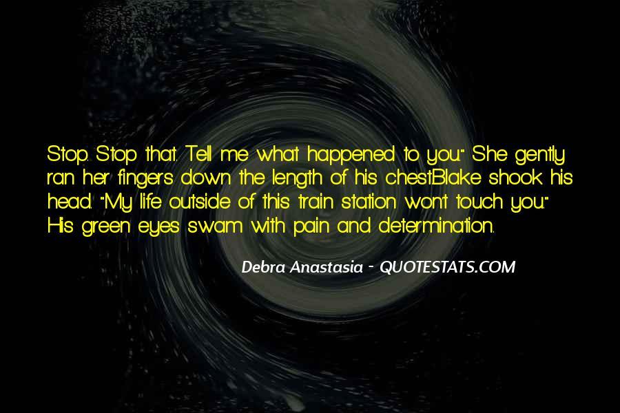 Debra Anastasia Quotes #397277