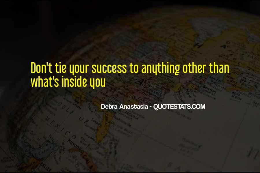 Debra Anastasia Quotes #446165