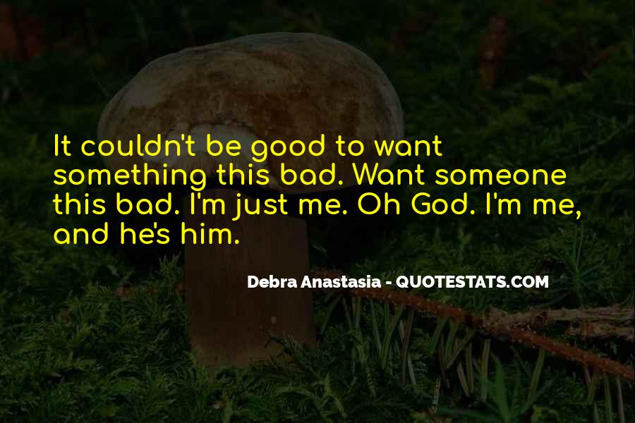 Debra Anastasia Quotes #472063