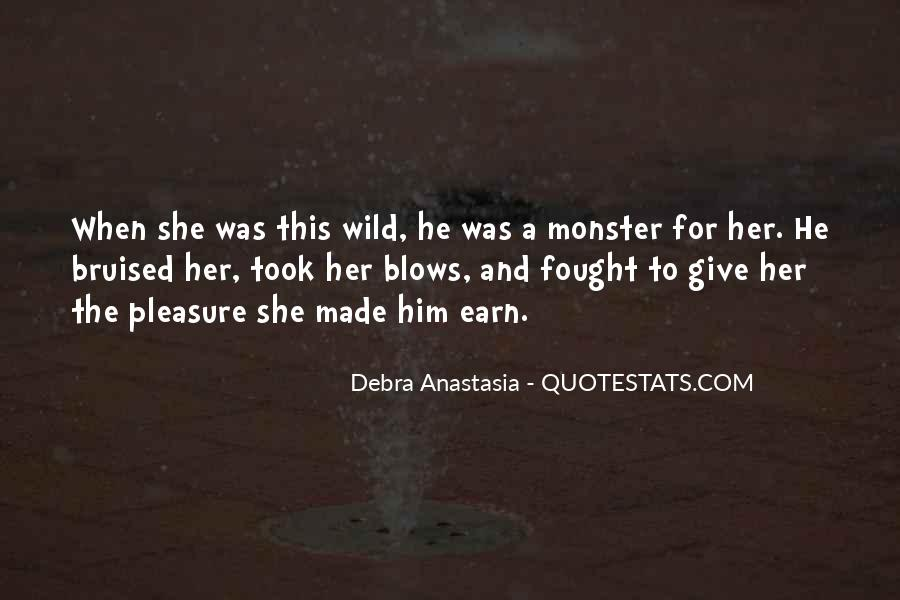Debra Anastasia Quotes #553932