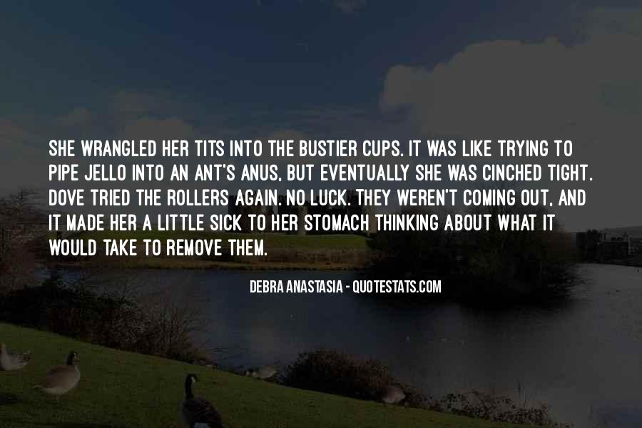 Debra Anastasia Quotes #556304