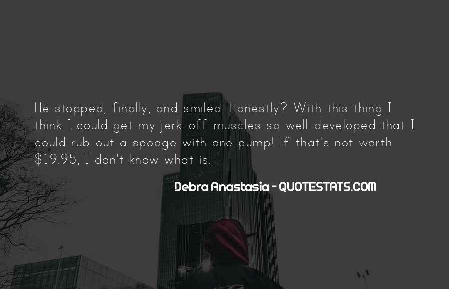 Debra Anastasia Quotes #668132