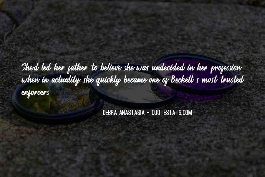 Debra Anastasia Quotes #903304