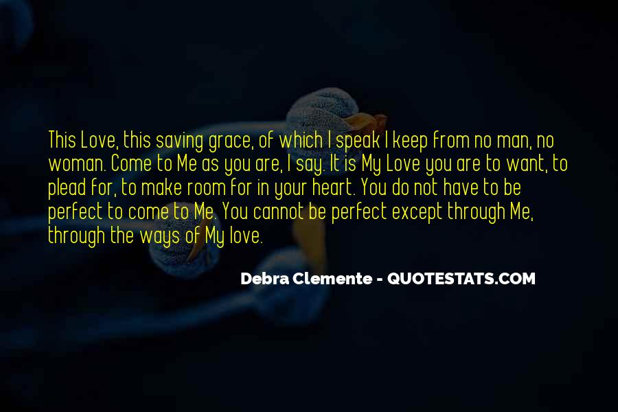 Debra Clemente Quotes #1004765