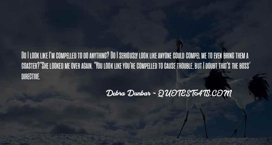 Debra Dunbar Quotes #1093806