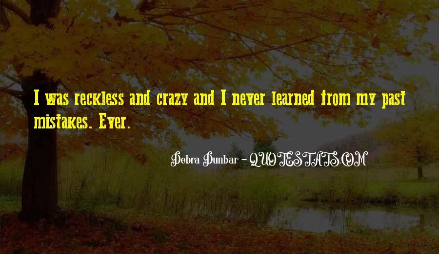 Debra Dunbar Quotes #1197719