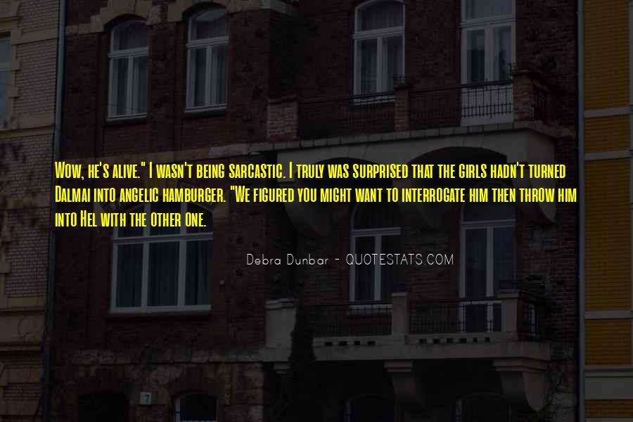 Debra Dunbar Quotes #324945
