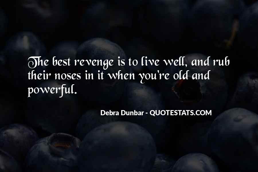 Debra Dunbar Quotes #379898