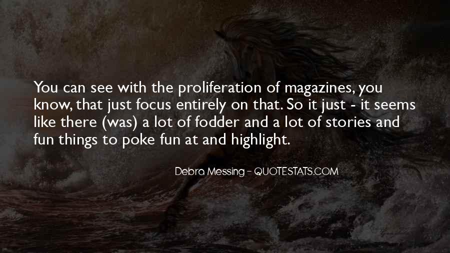 Debra Messing Quotes #1681744