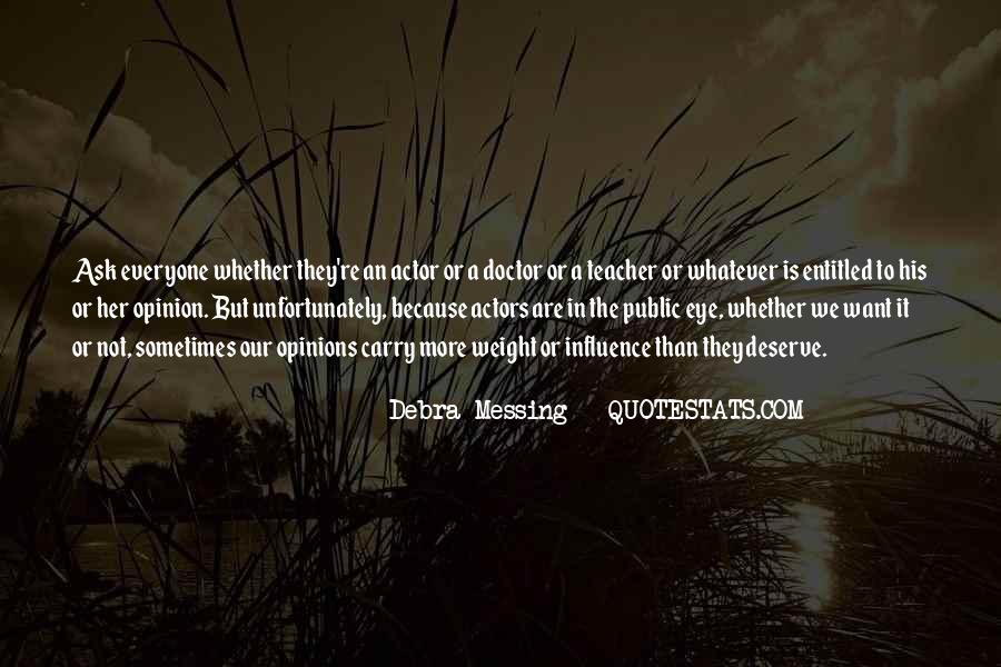 Debra Messing Quotes #405928
