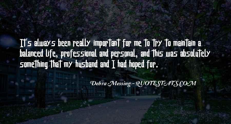 Debra Messing Quotes #437180