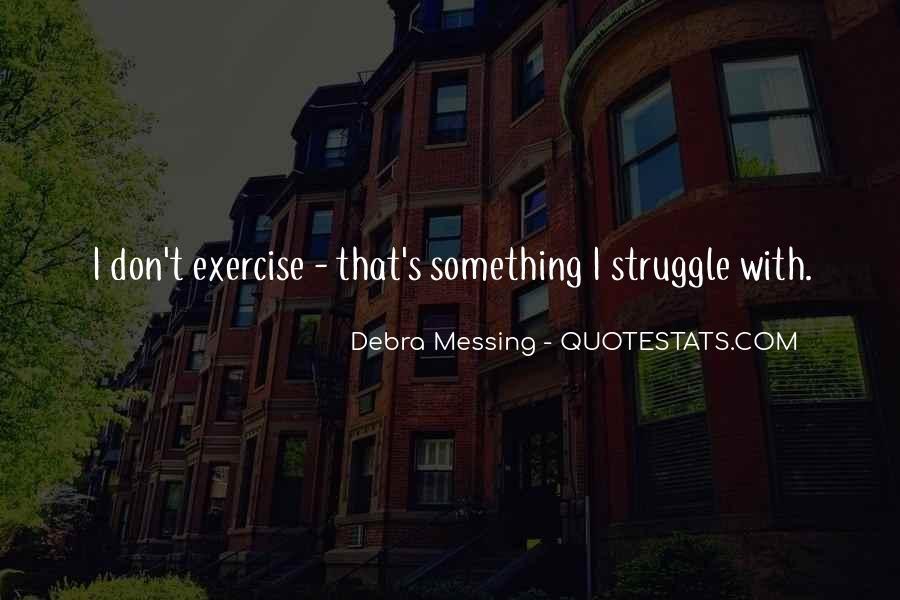 Debra Messing Quotes #762424
