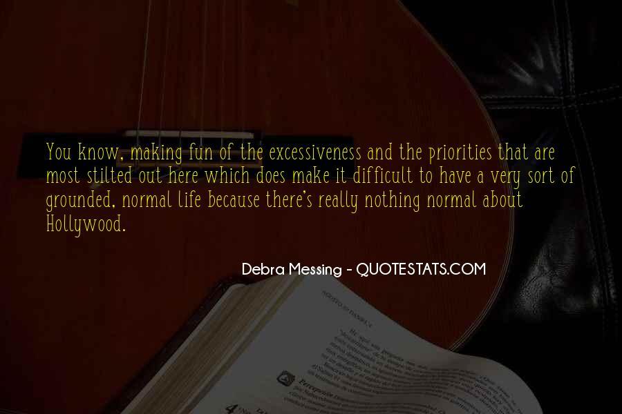 Debra Messing Quotes #934455