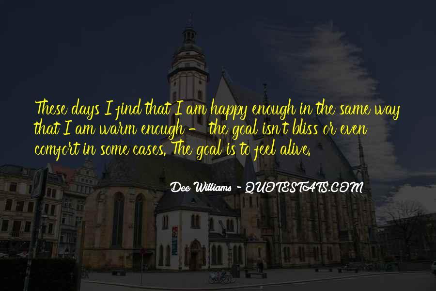 Dee Williams Quotes #1369434