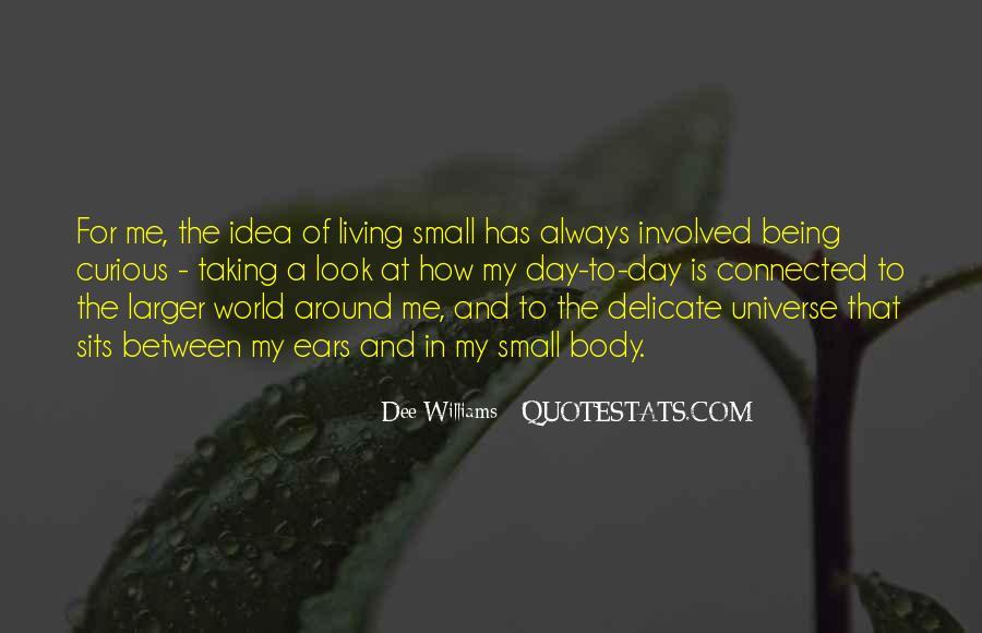 Dee Williams Quotes #1373364