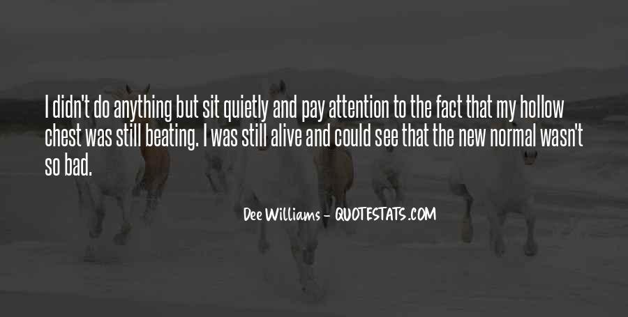 Dee Williams Quotes #1615803