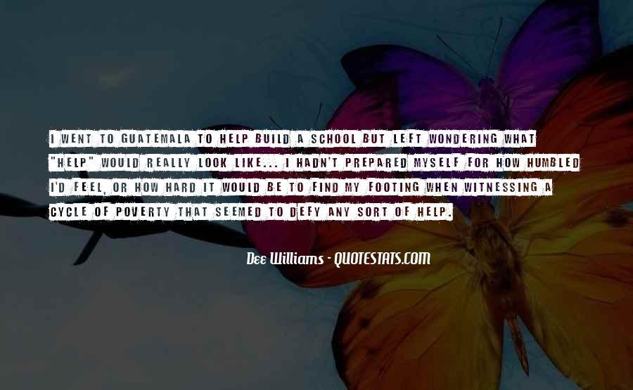 Dee Williams Quotes #523401