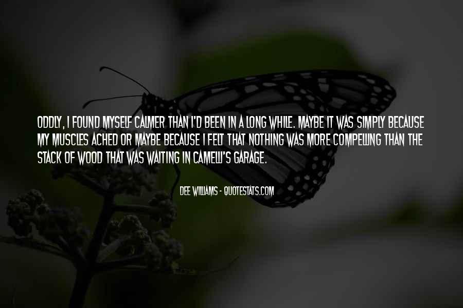 Dee Williams Quotes #913601
