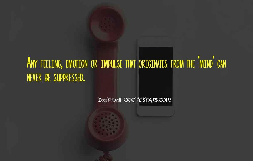 Deep Trivedi Quotes #1341558