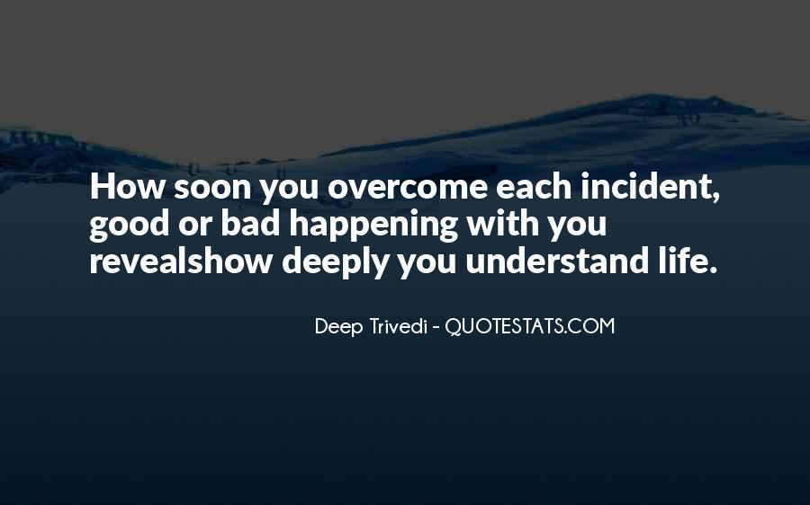 Deep Trivedi Quotes #1494877