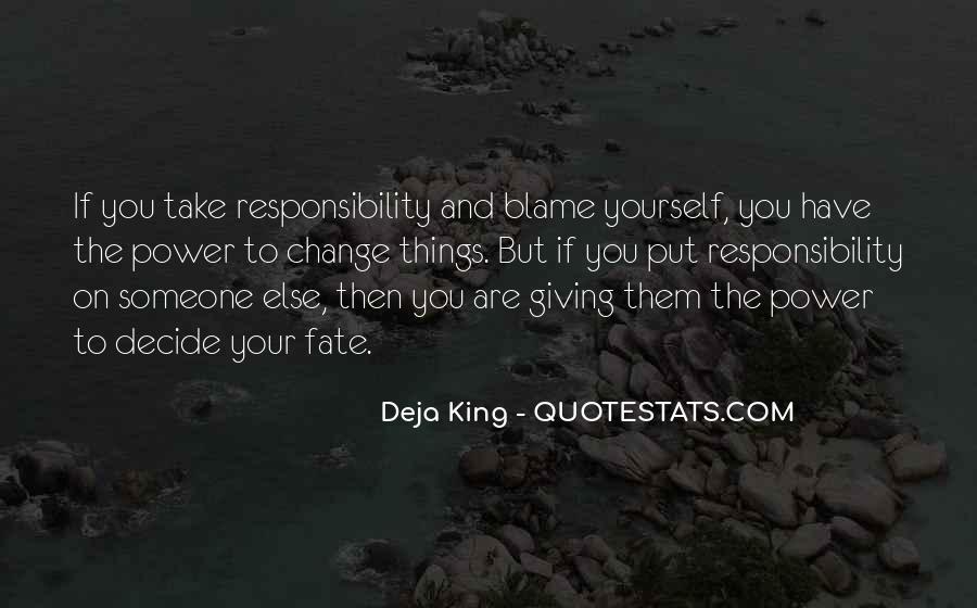 Deja King Quotes #726397