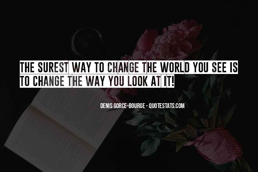 Denis Gorce-Bourge Quotes #1309134