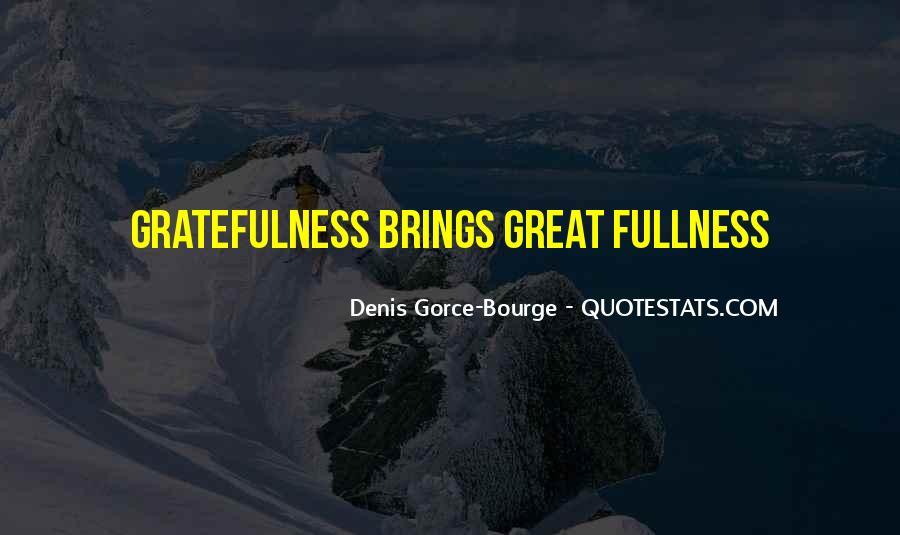 Denis Gorce-Bourge Quotes #45005