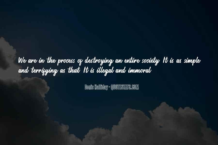 Denis Halliday Quotes #391874