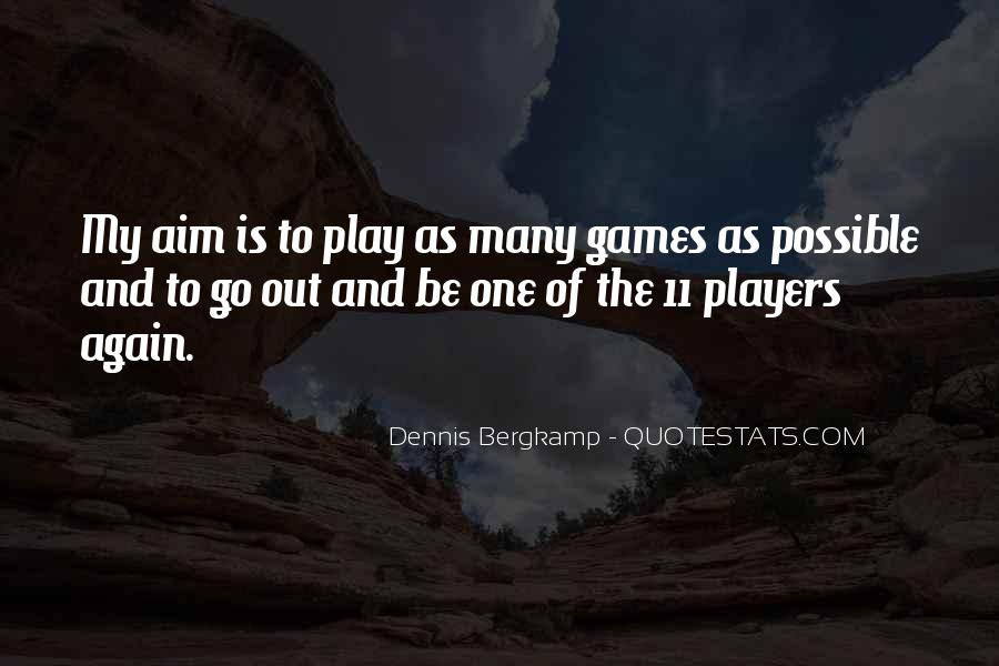 Dennis Bergkamp Quotes #114812