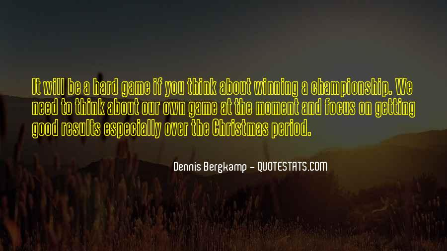Dennis Bergkamp Quotes #1275527