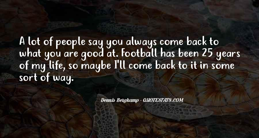 Dennis Bergkamp Quotes #1392566
