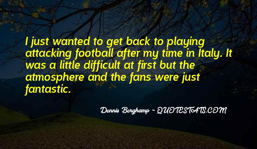 Dennis Bergkamp Quotes #1522581