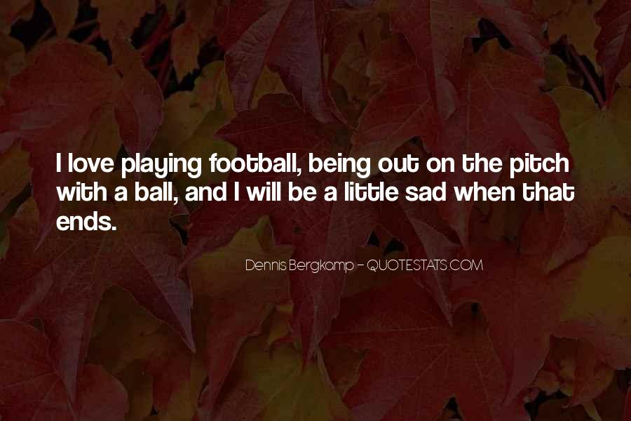 Dennis Bergkamp Quotes #1713512
